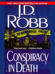 Conspiracy in Death ebook by J. D. Robb,Nora Roberts