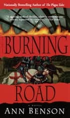The Burning Road ebook by Ann Benson