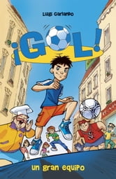 Un gran equipo - Gol 1 ebook by Luigi Garlando