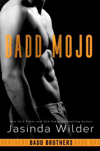 Badd Mojo ebook by Jasinda Wilder
