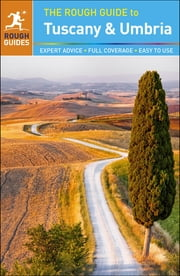 The Rough Guide to Tuscany and Umbria ebook by Mark Ellingham,Jonathan Buckley,Tim Jepson