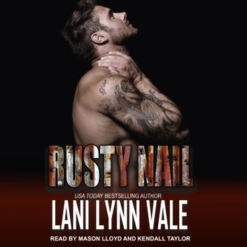 Rusty Nail audiobook by Lani Lynn Vale