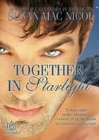 Together in Starlight ebooks by Susan Mac Nicol