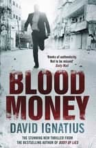 Bloodmoney ebook by David Ignatius