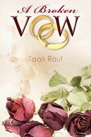 A Broken Vow ebook by Taaji Rauf