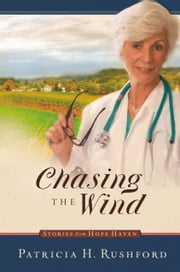 Chasing the Wind ebook by Patricia H. Rushford
