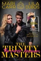 Trinity Masters 2 - Purist Dominion: Books 5 and 6 eBook by Mari Carr, Lila Dubois