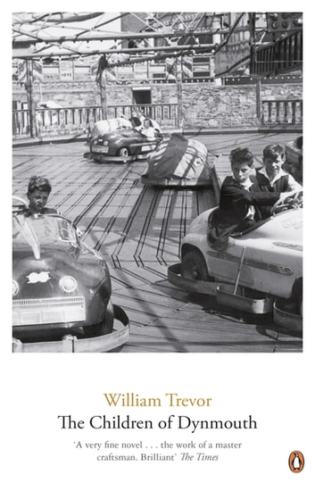 The Children Of Dynmouth ebook by William Trevor