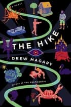 The Hike ebook by Drew Magary