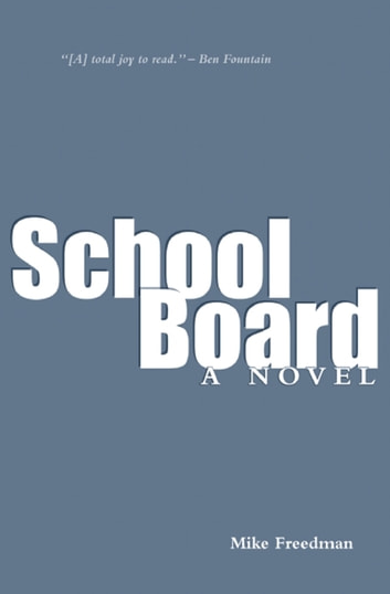 School Board ebook by Mike Freedman