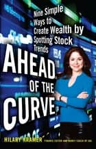Ahead of the Curve ebook by Hilary Kramer