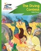 Reading Planet - The Diving Contest - Green: Rocket Phonics ebook by Isabel Thomas