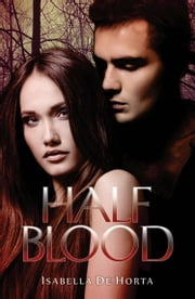 Half Blood ebook by Isabella De Horta