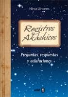 Registros Akáshicos ebook by Nina Llinares