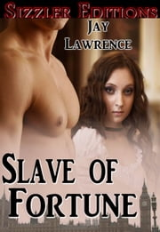 SLAVE OF FORTUNE ebook by JAY LAWRENCE