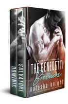 The Benedetti Brothers Duet ebook by Natasha Knight