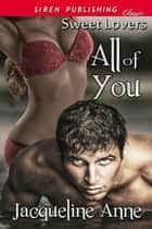 All of You ebook by Jacqueline Anne