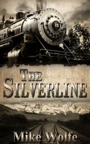The Silverline ebook by Mike Wolfe