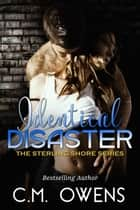 Identical Disaster ebook by C.M. Owens