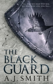 Black Guard ebook by A. J Smith
