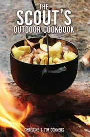 Scout's Outdoor Cookbook ebook by Conners, Tim