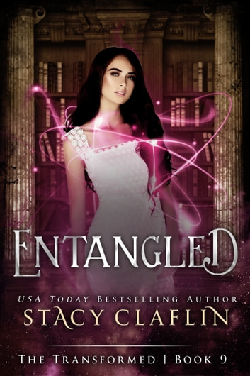 Entangled ebook by Stacy Claflin