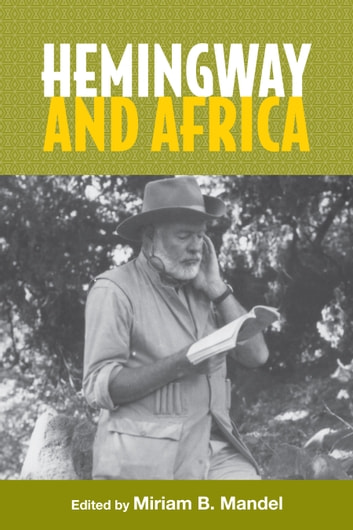Hemingway and Africa ebook by