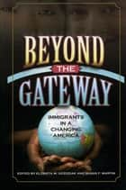 Beyond the Gateway ebook by Susan F. Martin,Elzbieta M. Gozdziak