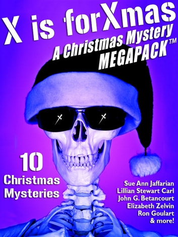 x is for xmas a christmas mystery megapack ebook by ron goulartlillian - A Christmas Mystery