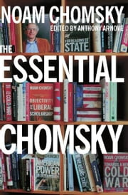 The Essential Chomsky ebook by Noam Chomsky,Anthony Arnove