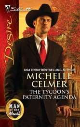 The Tycoon's Paternity Agenda ebook by Michelle Celmer