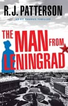 The Man from Leningrad ebook by R.J. Patterson