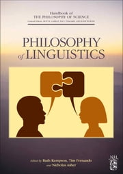 Philosophy of Linguistics ebook by Dov M. Gabbay,Paul Thagard,John Woods,Ruth Kempson,Tim Fernando,Nicholas Asher