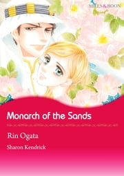 Monarch of the Sands (Mills & Boon Comics) - Mills & Boon Comics ebook by Sharon Kendrick,Rin Ogata