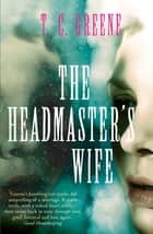 The Headmaster's Wife ebook by