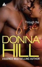 Through the Fire ebook by Donna Hill