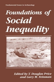 Foundations of Social Inequality ebook by T. Douglas Price,Gary M. Feinman