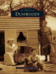 Dunwoody ebook by Valerie M. Biggerstaff
