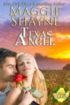 Texas Angel - Book 8 ebook by