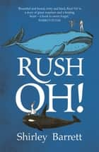 Rush Oh! ebook by