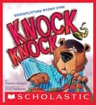Knock Knock ebook by Guy Francis, Tammi Sauer