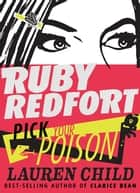 Ruby Redfort Pick Your Poison ebook by