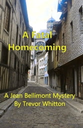 A Fatal Homecoming ebook by Trevor Whitton