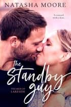 The Standby Guy ebook by Natasha Moore