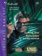Eye of the Beholder ebook by Ingrid Weaver