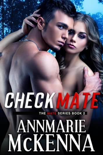 Checkmate - The Mate Series 電子書 by Annmarie McKenna