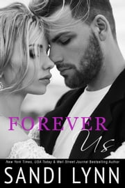Forever Us - Forever, #3 ebook by Sandi Lynn