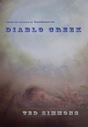 Diablo Creek ebook by Ted Simmons