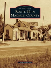 Route 66 in Madison County ebook by Cheryl Eichar Jett