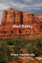 Red Valley ebook by Dawn Van Hecke